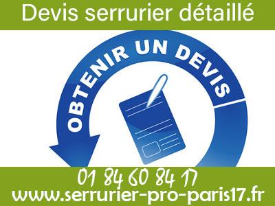 Serrurier Paris 17 : devis détaillé