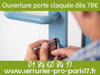 Ouverture de porte claquée Paris 17