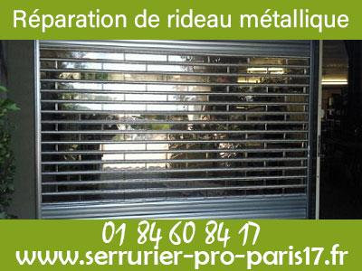 Dépannage serrurier Paris 17 pour rideau métallique